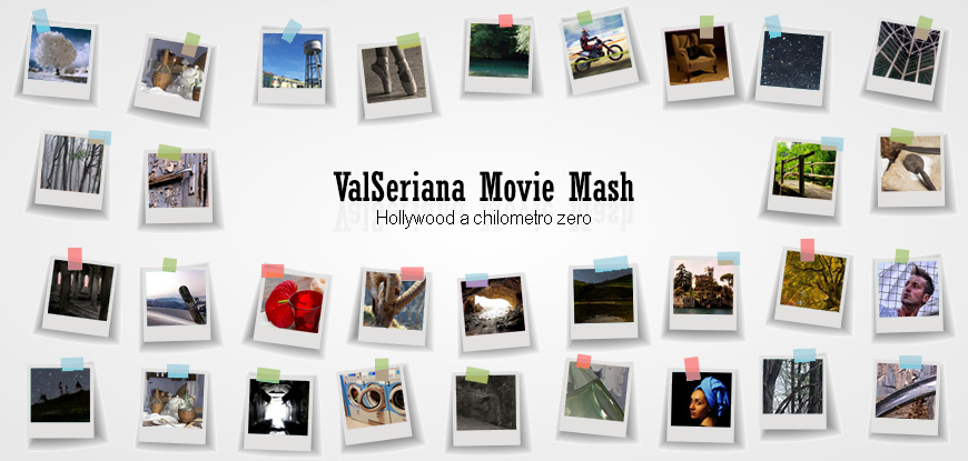 Valseriana movie mash: Hollywood a KM zero